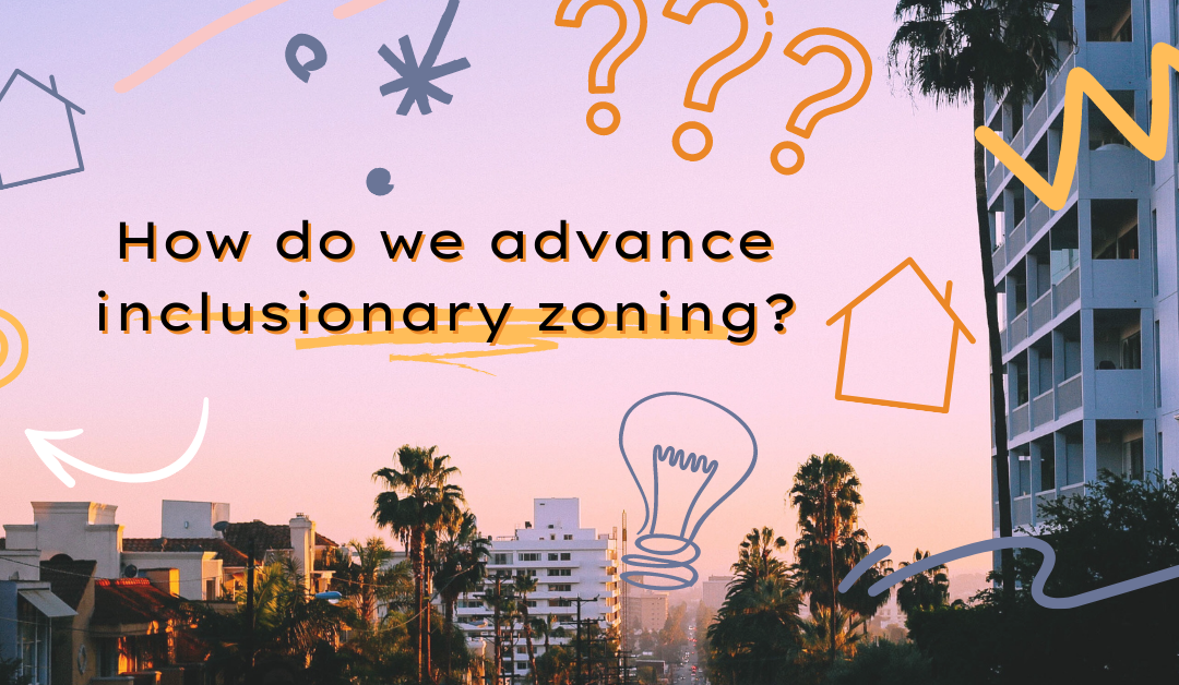 Advancing Inclusionary Zoning